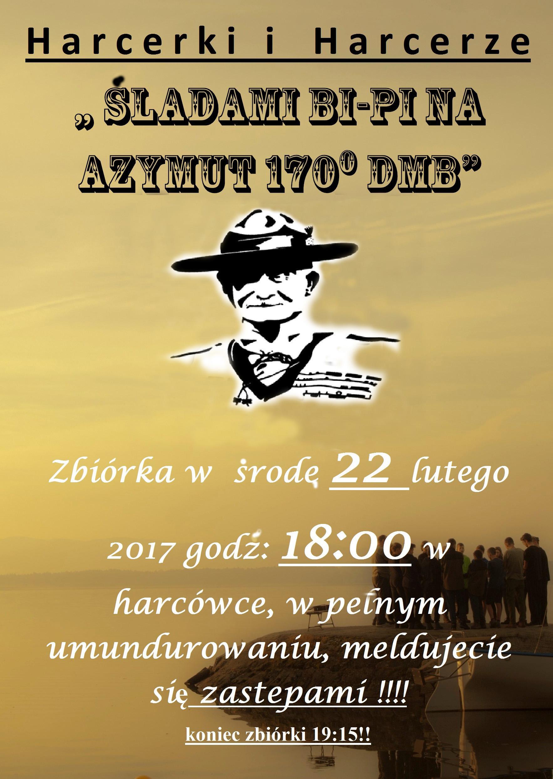 """"""" ŚLADAMI BI-PI NA AZYMUT 170 DMB"""""""