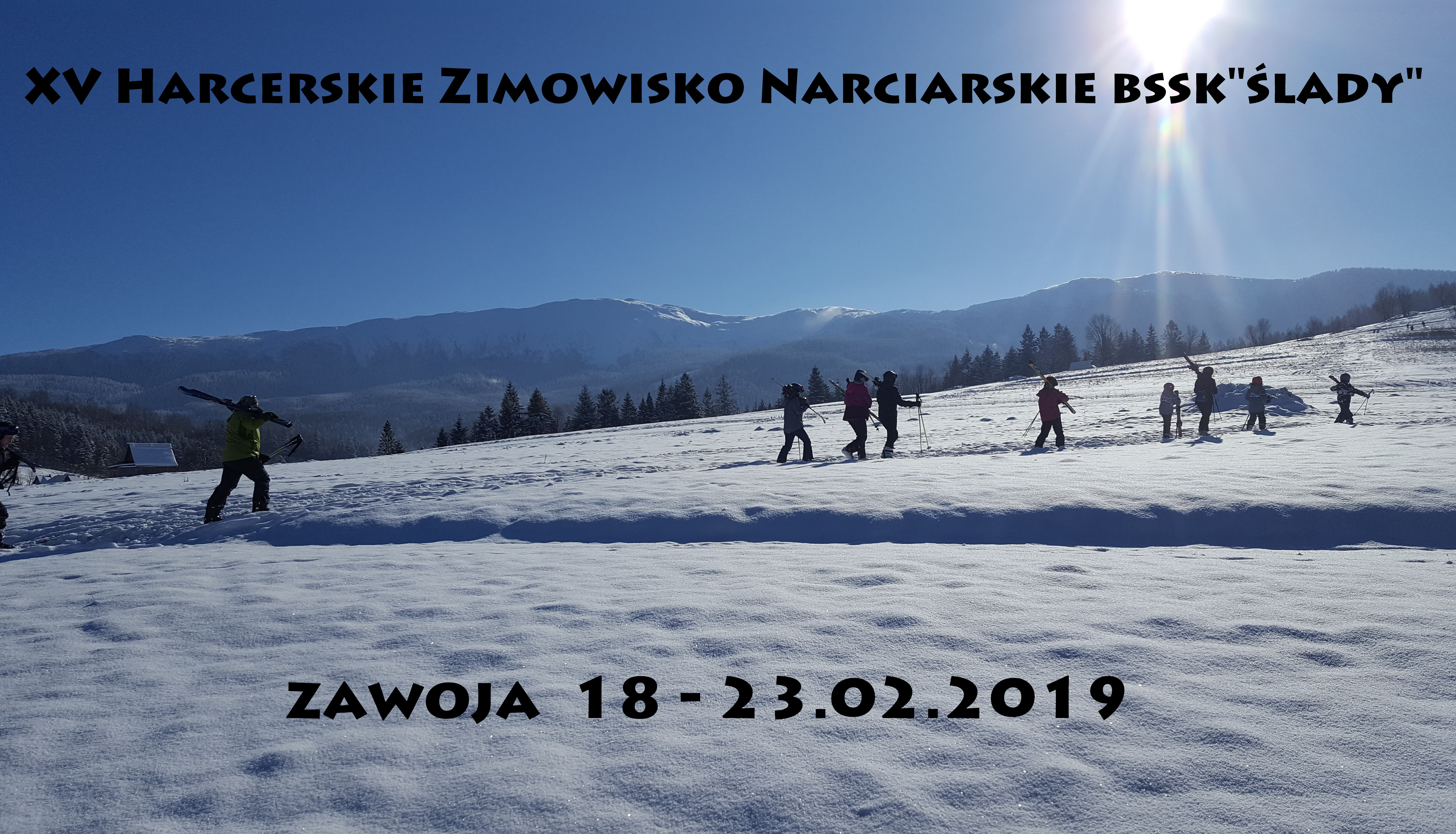 """XV Harcerskie Zimowisko Narciarskie BSSK """"Ślady"""""""