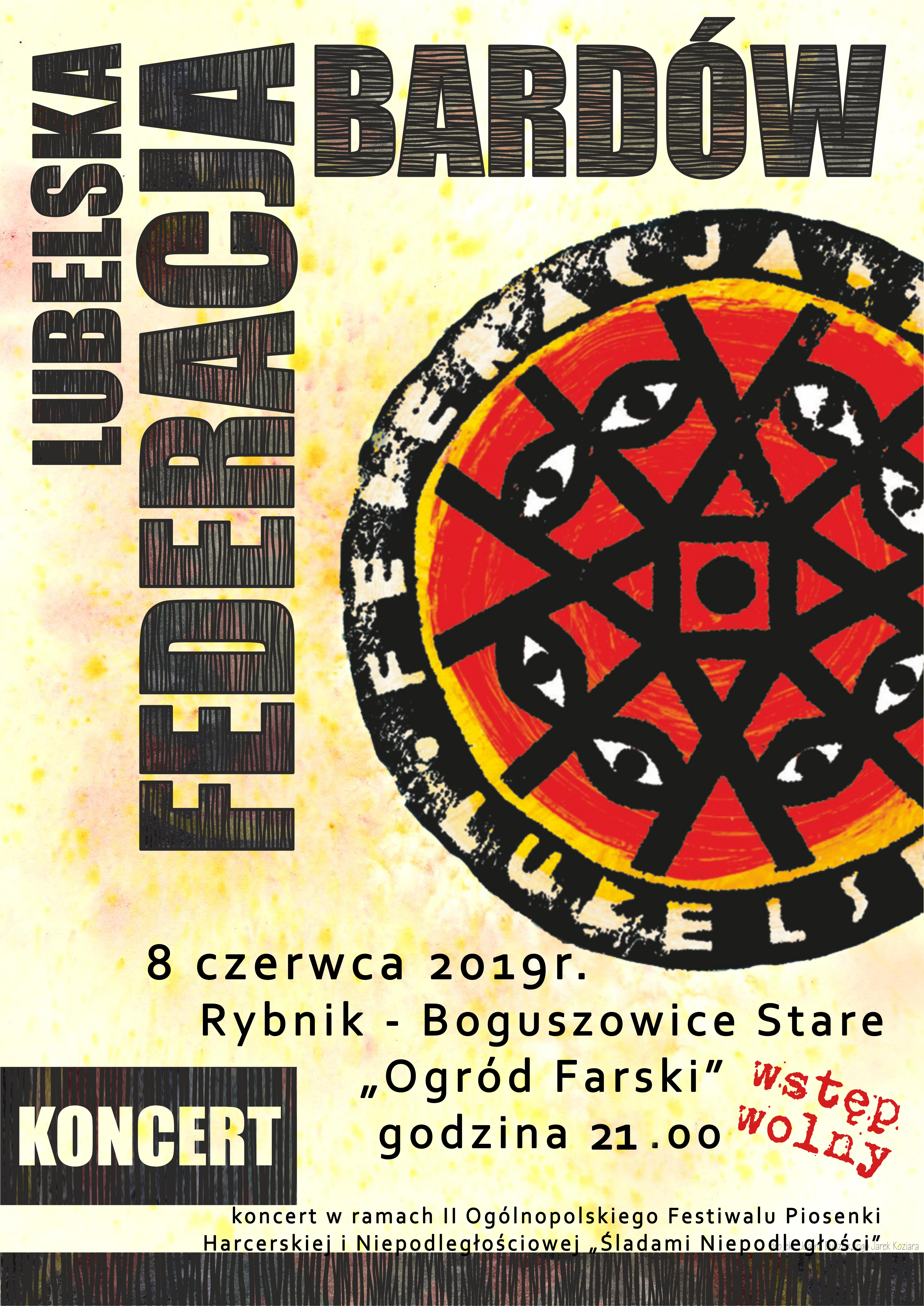 """Koncert zespołu """"Lubelska Federacja Bardow"""" 08.06.2019 godzina 21:00"""