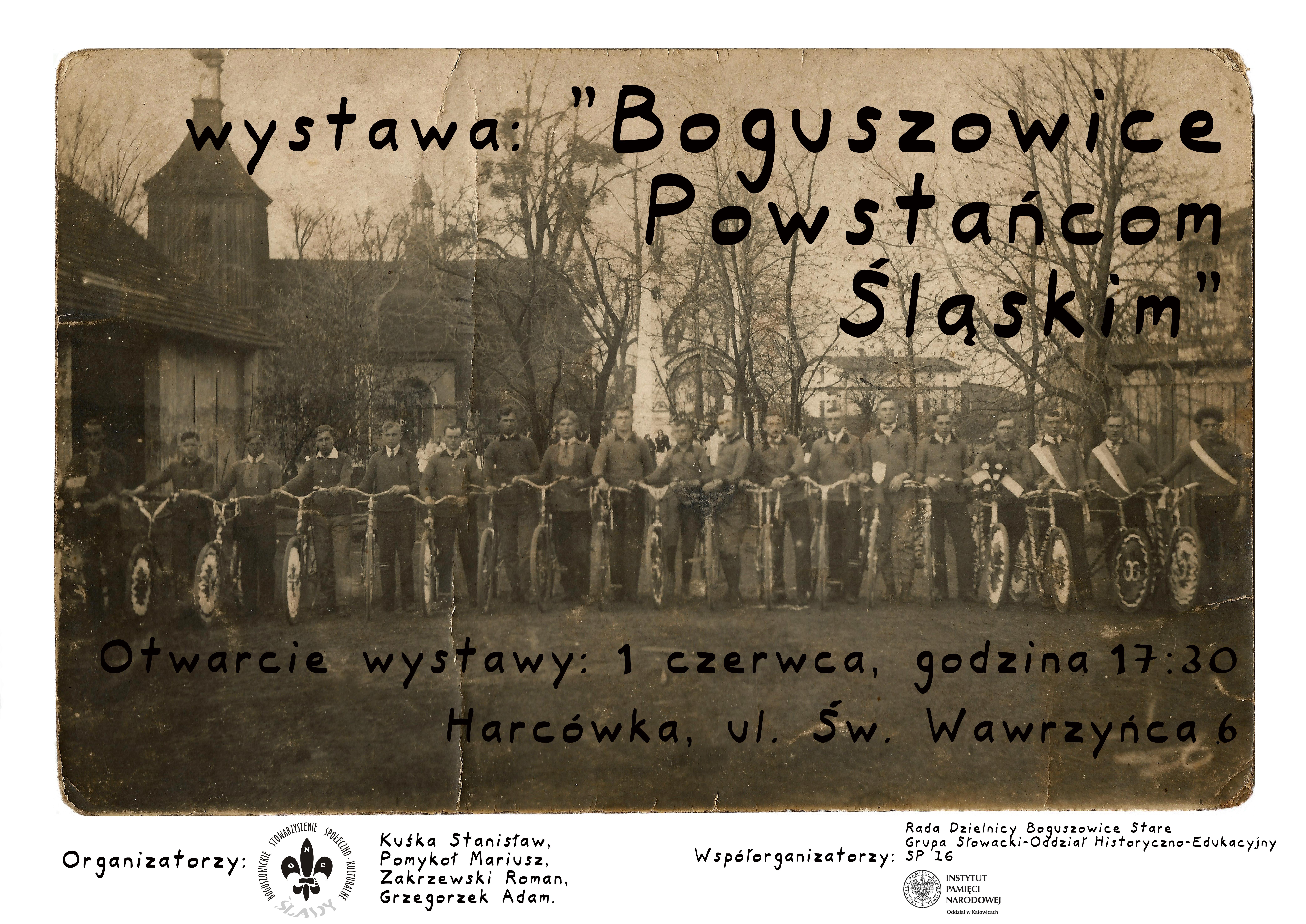 """Wystawa """"Boguszowice Powstańcom Śląskim"""" 01-02.06.2019"""